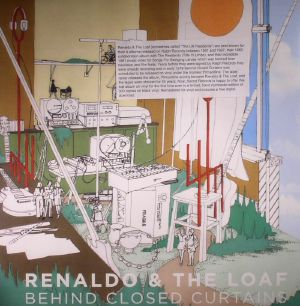 RENALDO & THE LOAF - Behind Closed Curtains