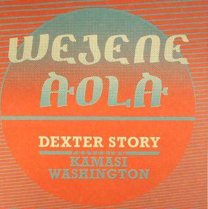 STORY, Dexter - Wejene Aola