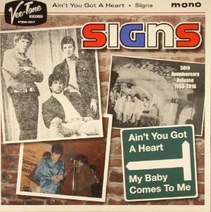SIGNS - Ain't You Got A Heart: 50th Anniversary Release (mono)