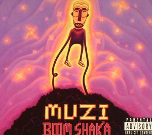 MUZI - Boom Shaka