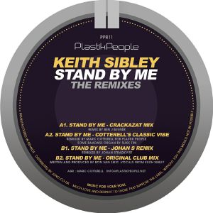 SIBLEY, Keith - Stand By Me: The Remixes