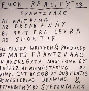 FRANTZVAAG - Fuck Reality 03