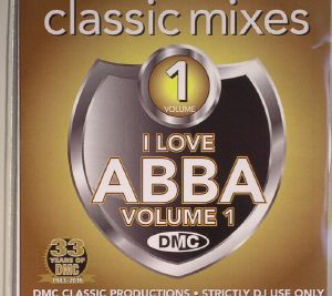 ABBA/VARIOUS - Classic Mixes: I Love Abba Volume 1 (Strictly DJ Only)