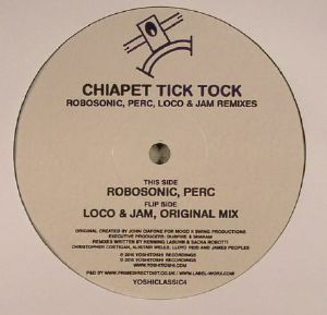 CHIAPET - Tick Tock (remixes)