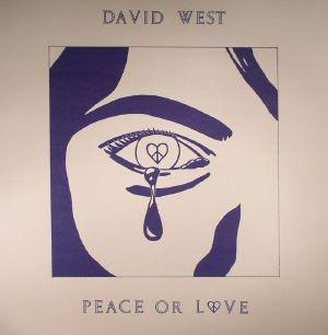WEST, David - Peace Or Love