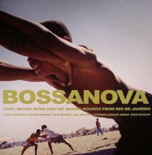 VARIOUS - Bossanova: Cool Bossa Nova & Hip Samba Sounds From Rio De Janeiro