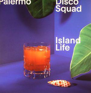 PALERMO DISCO SQUAD - Island Life