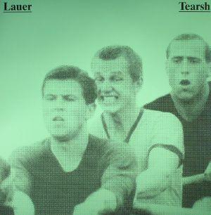 LAUER - Tearsh