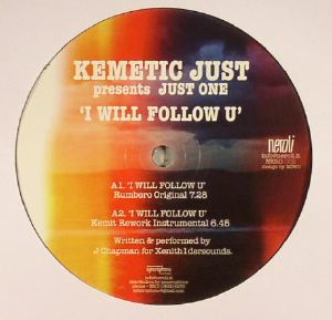 KEMETIC JUST presents JUST ONE - I Will Follow U