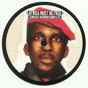 SANKARA WARRIORS - Africa Must Be Free