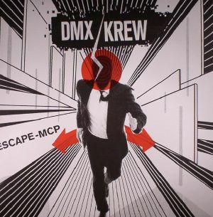 DMX KREW - Escape MCP