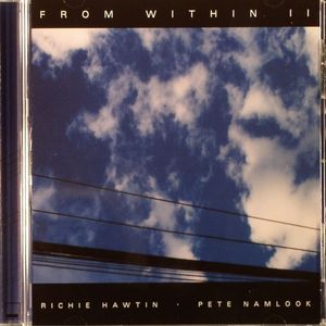 HAWTIN, Richie/PETE NAMLOOK - From Within II