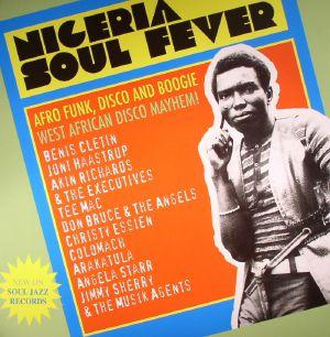 Nigeria Soul Fever: Afro Funk Disco & Boogie: West African Disco Mayhem!