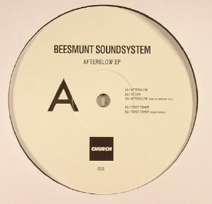 BEESMUNT SOUNDSYSTEM - Afterglow EP