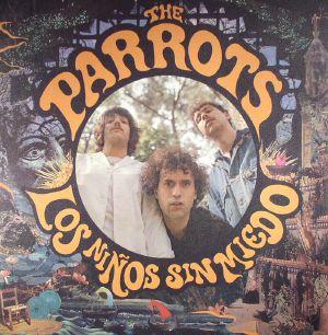 PARROTS, The - Los Ninos Sin Miedo