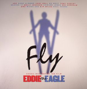 VARIOUS - Fly (Songs Inspired By The Film Eddie The Eagle)