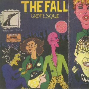 FALL, The - Grotesque (After The Gramme) (reissue)