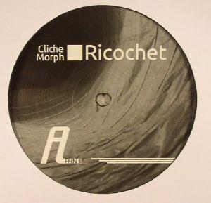 CLICHE MORPH - Ricochet EP