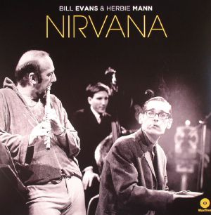 EVANS, Bill/HERBIE MANN - Nirvana