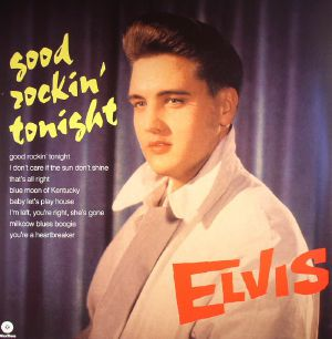 PRESLEY, Elvis - Good Rockin' Tonight