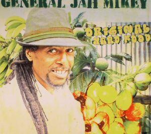 GENERAL JAH MIKEY - Original Yard Food