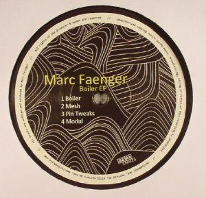 FAENGER, Marc - Boiler EP