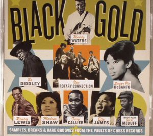VARIOUS - Black Gold: Samples Breaks & Rare Grooves From The Chess Records
