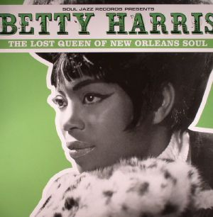 HARRIS, Betty - The Lost Queen Of New Orleans Soul