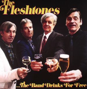 FLESHTONES, The - The Band Drinks For Free