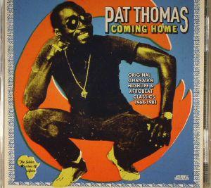 THOMAS, Pat - Coming Home: Original Ghanaian Highlife & Afrobeat Classics 1964-1981