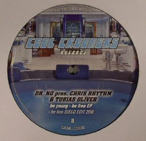 DR NO presents CHRIS RHYTHM/TOBIAS OLIVER - Be Young Be Free EP