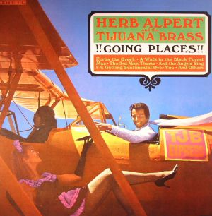 ALPERT, Herb & THE TIJUANA BRASS - Going Places