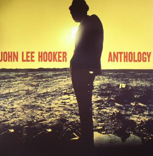 HOOKER, John Lee - Anthology