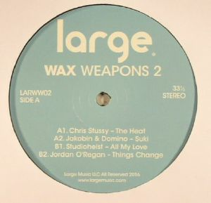 STUSSY, Chris/JAKOBIN & DOMINO/STUDIOHEIST/JORDAN O' REGAN - Wax Weapons 2