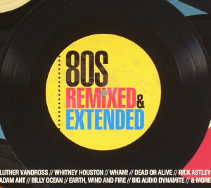 VARIOUS - 80's Remixed & Extended