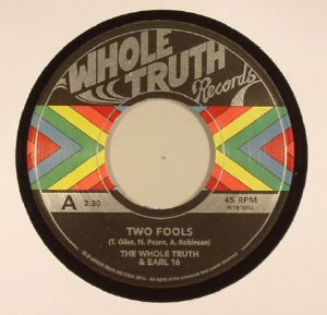 WHOLE TRUTH, The/EARL 16 - Two Fools
