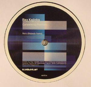 KAJIOKA, Ray - Consistency Remixes