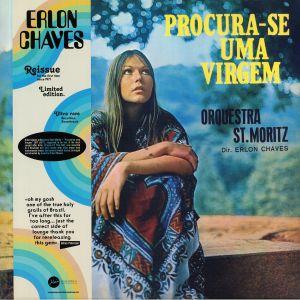 CHAVES, Erlon/ORQUESTRA ST MORITZ - Procura Se Uma Virgem (reissue)