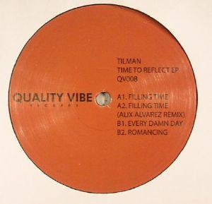 TILMAN - Time To Reflect EP