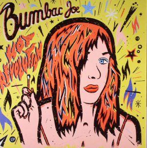 BUMBAC JOE - Hot Revolution