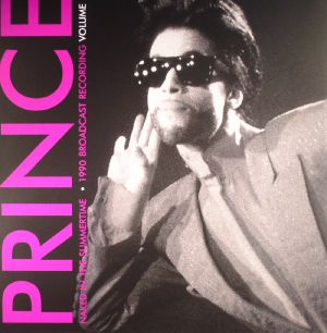 PRINCE - Naked In The Summertime: 1990 Broadcast Recording Volume 1