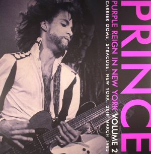 PRINCE - Purple Reign In New York Volume 2: Carrier Dome Syracuse New York 30th March 1985