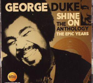 DUKE, George - Shine On The Anthology: The Epic Years
