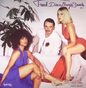 MAURICE, Charles/VARIOUS - French Disco Boogie Sounds Vol 2: 1978-1985
