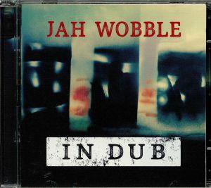 JAH WOBBLE - In Dub