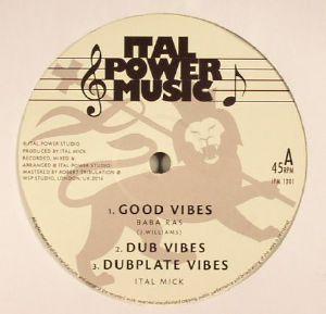 BABA RAS/ITAL MICK/ITAL SHASH - Good Vibes