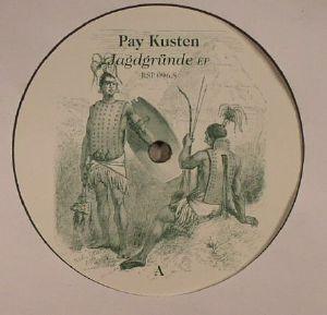 PAY KUSTEN - Jagdgrunde EP
