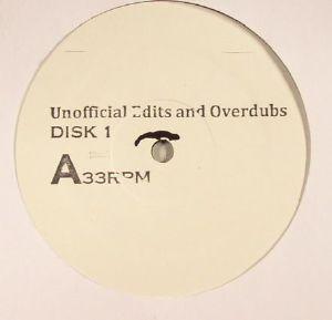 CLAUSSELL, Joaquin Joe/VARIOUS - Unofficial Edits Overdubs & Unreleased Remixes Part 1