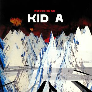 RADIOHEAD - Kid A (reissue)