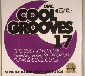 VARIOUS - Cool Grooves 17: The Best In Future Urban, R&B, Slowjams, Funk & Soul Cutz! (Strictly DJ Only)